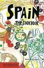 Spain: The Cookbook by Simone Ortega, Ines Ortega (Hardback, 2016)