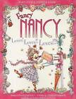 Fancy Nancy Loves! Loves!! Loves!!! by Jane O'Connor (Mixed media product)