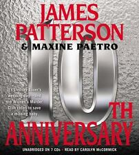 10th Anniversary by James Patterson and Maxine Paetro (2011, CD / CD, Unabridge…