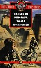 Danger in Dinosaur Valley (screech Owls Series #10) by Roy MacGregor
