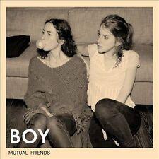 NEW - Mutual Friends by Boy