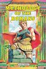 Mythology of the Romans by Evelyn Wolfson (Paperback / softback, 2014)