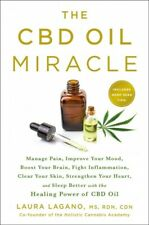 CBD Oil Miracle Manage Pain Improve Your Mood Boost by Kelly Stratton