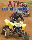 Atvs and Off-Roaders by Lynn Peppas (Hardback, 2012)