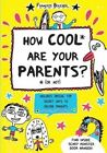 How Cool are Your Parents? (Or Not) by Francoize Boucher (Paperback, 2014)