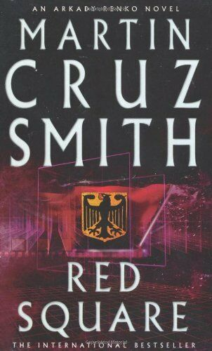 Red Square By Martin Cruz Smith. 9780330346559