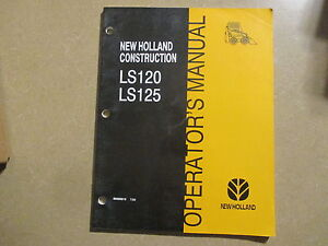 New-Holland-LS120-LS125-LS-120-125-skid-loader-owners-amp-manitenace-manual