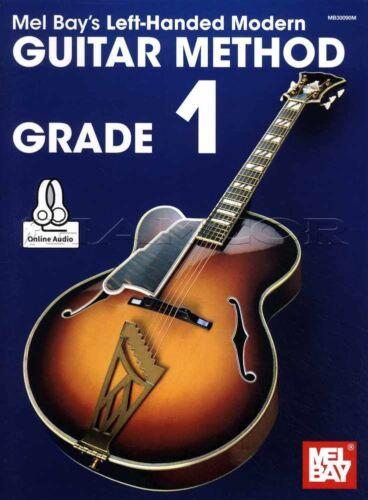 Mel Bay/'s Modern Left-Handed Guitar Method Grade 1 Sheet Music Book//Audio
