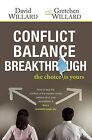Conflict Balance Breakthrough by David Willard (Paperback / softback, 2009)