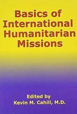 Basics of International Humanitarian Missions (International Humanitarian
