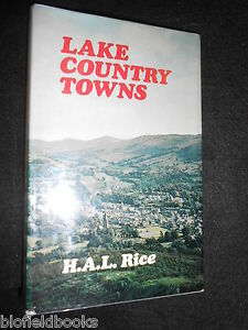 Lake-Country-Towns-H-A-Lawrence-Rice-Hardback-1974-1st-Lake-District-Cumbria