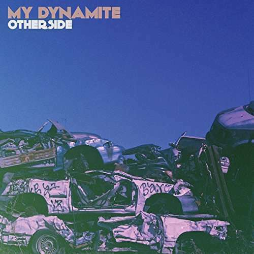 My Dynamite - Otherside Nuovo CD