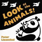 Look at the Animals! by Peter Linenthal (Hardback, 2006)