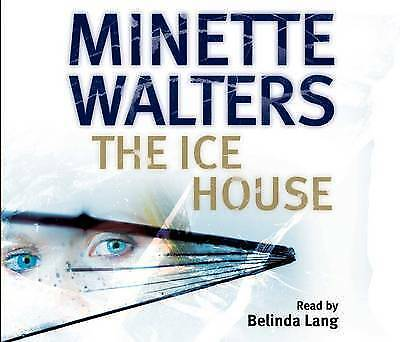 The Ice House by Minette Walters (3 CD-Audio Book 2002)