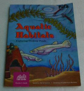 Aquatic Habitats Exploring Desktop Ponds Teacher Guide Grade 2-6 Science PB 1998