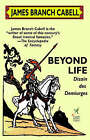 Beyond Life by James Branch Cabell (Hardback, 2003)