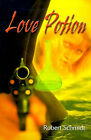 Love Potion by Robert Schmidt (Paperback / softback, 2000)