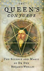 The Queen's Conjuror: The Life and Magic of Dr. Dee by Benjamin Woolley (Hardback, 2001)