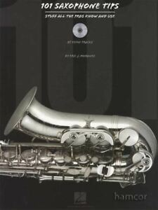 101 Saxophone Tips Stuff All The Pros Know And Use Music Book/cd-afficher Le Titre D'origine