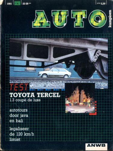 1981 AUTOKAMPIOEN MAGAZIN 4 TOYOTA TERCEL SUZUKI ALTO KLASSIEKERS NIEDERLÄNDISCH