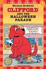 Scholastic Reader, Level 1: Clifford and the Halloween Parade by Norman Bridwell (2004, Paperback)