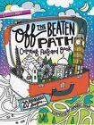off The Beaten Path Coloring Postcard Book 20 Adventurous Designs 9781617455148