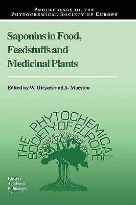 Saponins in Food, Feedstuffs and Medicinal Plants (Proceedings of the Phytochem