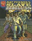 Nat Turners Slave Rebellion by Michael Burgan (Paperback / softback, 2006)