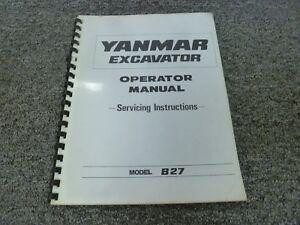 Yanmar Model B27 Hydraulic Mini Excavator Owner Operator