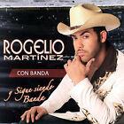 Con Banda [Capitol/Emi Latin] by Rogelio Mart¡nez (CD, Mar-2007, Sony BMG)