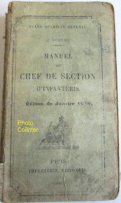 Confiado Manuel Du Chef De Section D'infanterie édition De Janvier 1918 - 512 Pages Para Ganar Una Alta AdmiracióN Y Es Ampliamente Confiado En Casa Y En El Extranjero.
