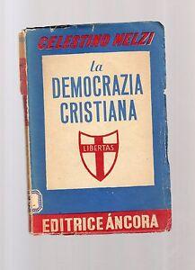 la-democrazia-cristiana-celestino-melzi-1946
