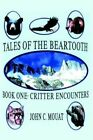 Critter Encounters by Mouat John C. 9780759607491 -paperback