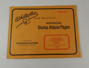 White Ace Historical Stamp Album Pages 96 US Commemorative