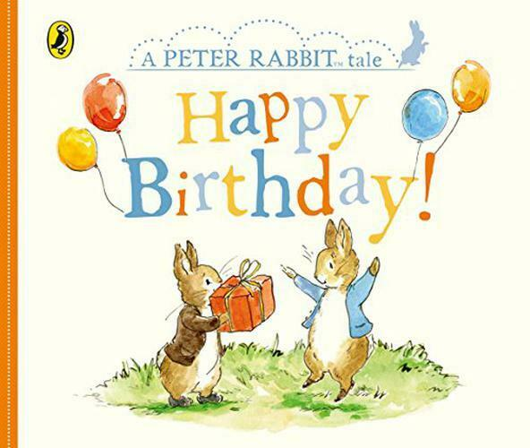 Peter Rabbit Tales – Happy Birthday by Potter, Beatrix, NEW Book, (Board book) F