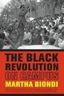 The Black Revolution on Campus by Martha Biondi (Paperback, 2014)