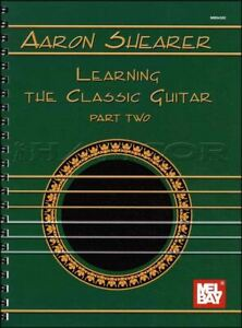 Aaron-Shearer-Learning-The-Classic-Guitar-Part-2-Music-Book-SAME-DAY-DISPATch