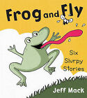 Frog and Fly by Jeff Mack (Hardback, 2012)