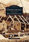 Greensboro, Volume 2: Neighborhoods by Gayle Hicks Fripp (Paperback / softback, 1998)