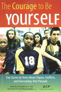 The-Courage-to-Be-Yourself-True-Stories-by-Teens-About-Cliques-Conflicts-and