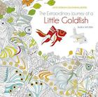 The Extraordinary Journey of a Little Goldfish von Muzio Sara (2016, Taschenbuch)