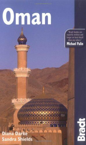 Oman (Bradt Travel Guides),Diana Darke, Sandra Shields