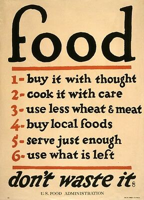 18 x 24 Vintage Reproduction WWI Poster Food--don't Waste It