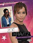 Zoe Kravitz: X-Men's Amazing Angel by Sandy Donovan (Hardback, 2013)