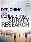 Designing and Conducting Survey Research: A Comprehensive Guide by Richard A. Parker, Louis M. Rea (Paperback, 2014)
