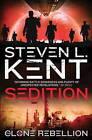 The Clone Rebellion: Bk. 8: Clone Sedition by Steven L. Kent (Paperback, 2013)