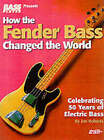 How the Fender Bass Changed the World by Jim Roberts (Paperback, 2001)