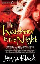 Watchers in the Night (The Guardians of the Night, Book 1) Black, Jenna Mass Ma