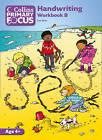Collins Primary Focus: Workbook B: Handwriting by Sue Peet (Paperback, 2011)