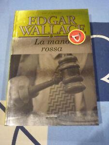 LA MANO ROSSA EDGAR WALLACE